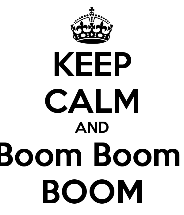 keep-calm-and-boom-boom-boom-8